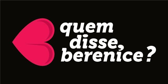 Promocao Quem disse, Berenice?