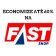 Cupons de Desconto Fast Shop